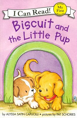 Biscuit and the Little Pup By Capucilli, Alyssa Satin/ Schories, Pat (ILT)