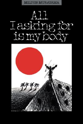 All I Asking for Is My Body By Murayama, Milton