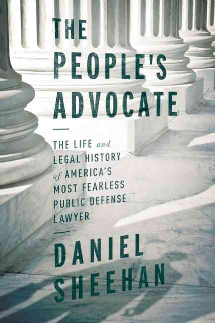 The People's Advocate By Sheehan, Daniel